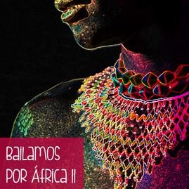 Cartelería Bailamos por África